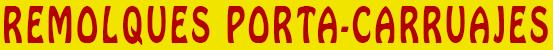 PORTA-CARRUAJES